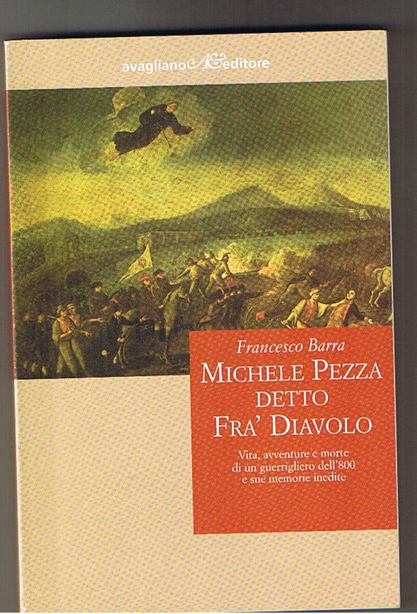 Michele Pezza detto Fra' Diavolo