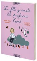 La folle giornata del professor Kant