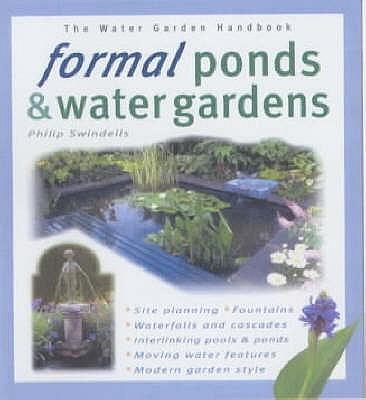 Water Garden Handbk Formal Ponds & Water