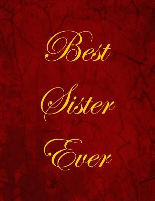 Best Sister Ever Not...