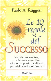 Le dieci regole del successo