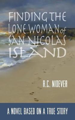 Finding the Lone Woman of San Nicolas Island