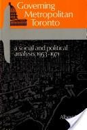 Governing metropolitan Toronto
