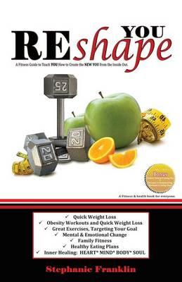 Reshape You