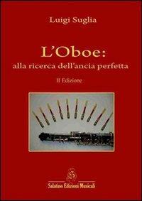 L'oboe. Alla ricerca dell'ancia perfetta
