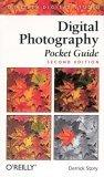Digital Photography Pocket Guide, 2nd Edition