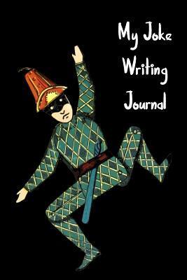 My Joke Writing Journal