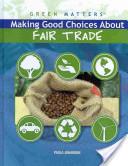 Making Good Choices About Fair Trade
