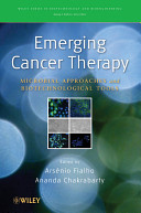 e-Study Guide for: Emerging Cancer Therapy: Microbial Approaches and Biotechnological Tools by A. Fialho, ISBN 9780470444672