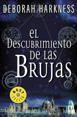 El descubrimiento de las brujas/ A Discovery of Witches