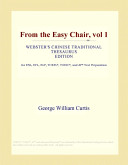 From the Easy Chair, Vol 1 (Webster's Chinese Traditional Thesaurus Edition)