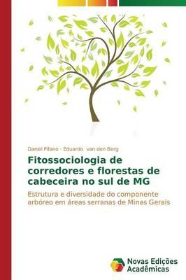 Fitossociologia de Corredores E Florestas de Cabeceira No Sul de MG