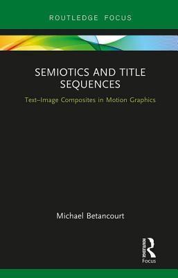 Semiotics and Title Sequences