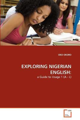 EXPLORING NIGERIAN ENGLISH