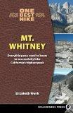 One Best Hike: Mt. Whitney