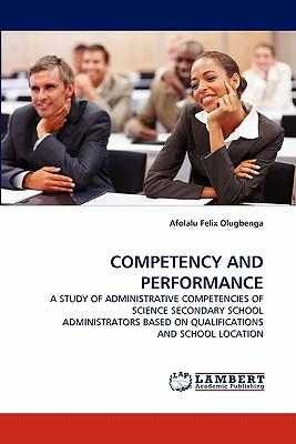 COMPETENCY AND PERFORMANCE
