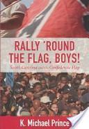 Rally 'round the flag, boys!