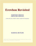 Erewhon Revisited (Webster's French Thesaurus Edition)