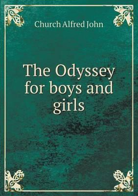 The Odyssey for Boys and Girls