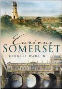 Curious Somerset