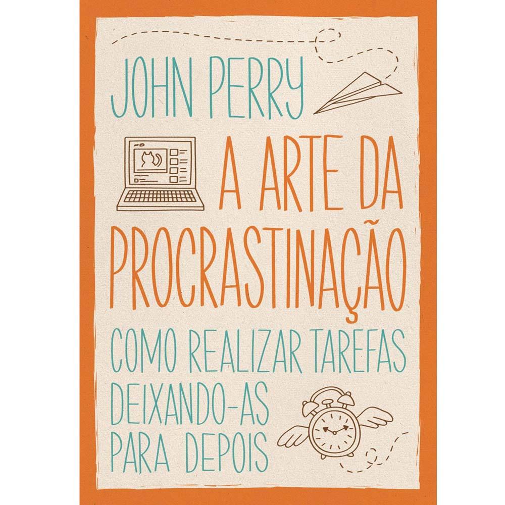 A Arte da Procrastinação