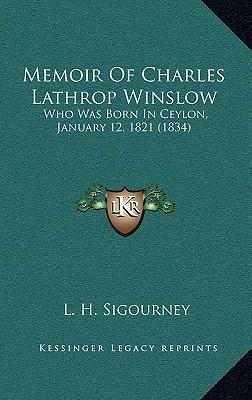 Memoir of Charles Lathrop Winslow