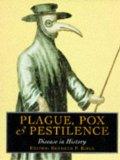 Plague, Pox and Pestilence