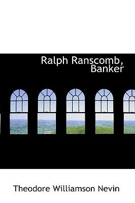 Ralph Ranscomb, Banker