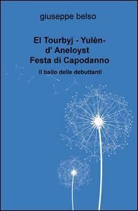 El Tourbyj. Yulen-d'Aneloyst. Festa di Capodanno. Il ballo delle debuttanti