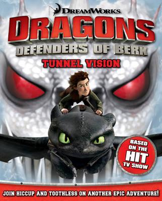 How to Train Your Dragon - Tunnel Vision