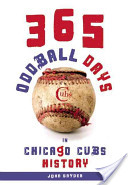 365 Oddball Days in Chicago Cubs History