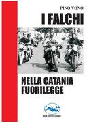 I falchi nella Catania fuorilegge