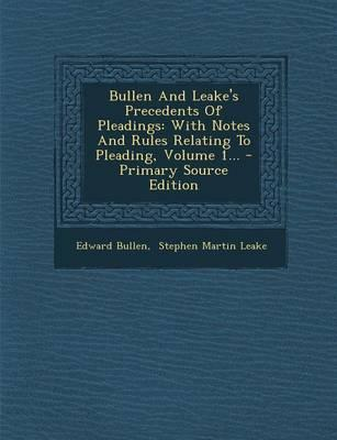 Bullen and Leake's Precedents of Pleadings