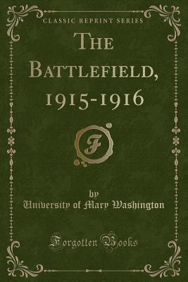 The Battlefield, 191...