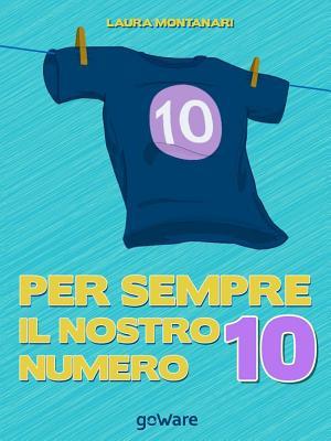 Per sempre il nostro numero 10