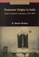 Protestant Origins in India