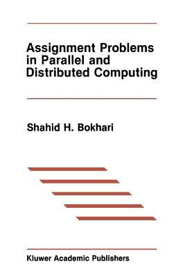 Assignment Problems in Parallel and Distributed Computing
