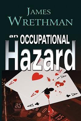 An Occupational Hazard