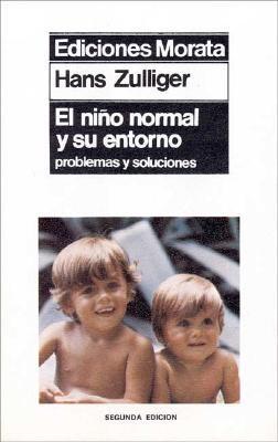 El niño normal y su entorno. Problemas y soluciones