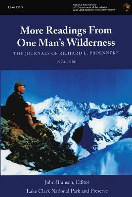 More Readings from One Man's Wilderness