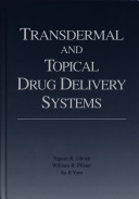 Transdermal and Topical Drug Delivery Systems