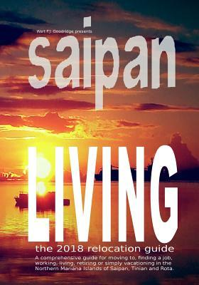 Saipan Living! the 2018 Relocation Guide