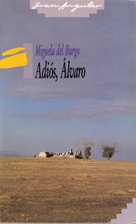 Adiós, Álvaro