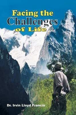 Facing the Challenges of Life
