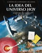 LA IDEA DEL UNIVERSO HOY