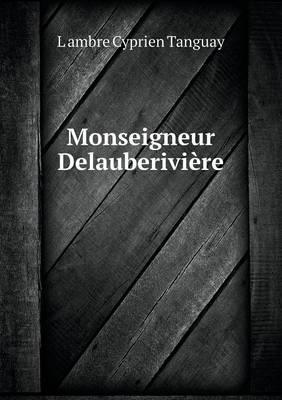 Monseigneur Delauberiviere