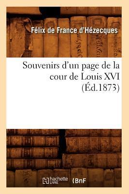 Souvenirs d'un Page de la Cour de Louis XVI (ed.1873)