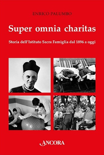 Super omnia charitas