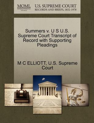 Summers V. U S U.S. Supreme Court Transcript of Record with Supporting Pleadings