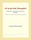 Ae in the Irish Theosophist (Webster's Japanese Thesaurus Edition)